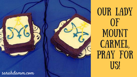 Our Lady of Mount Carmel, pray for us!   sarahdamm.com
