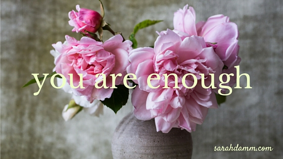 #WorthRevisit: You Are Enough
