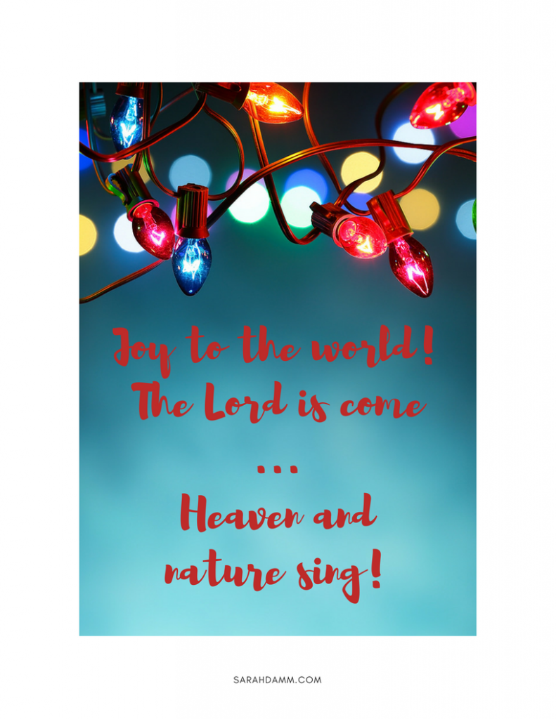 Joy to the World! The Lord is Come! | Christmas greetings + FREE printable | sarahdamm.com