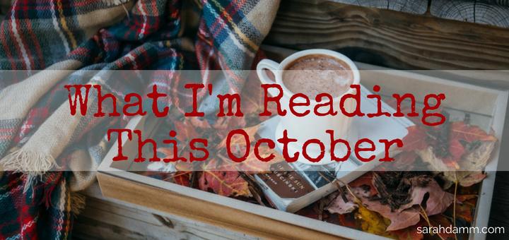 Open Book: What I'm Reading This October | sarahdamm.com