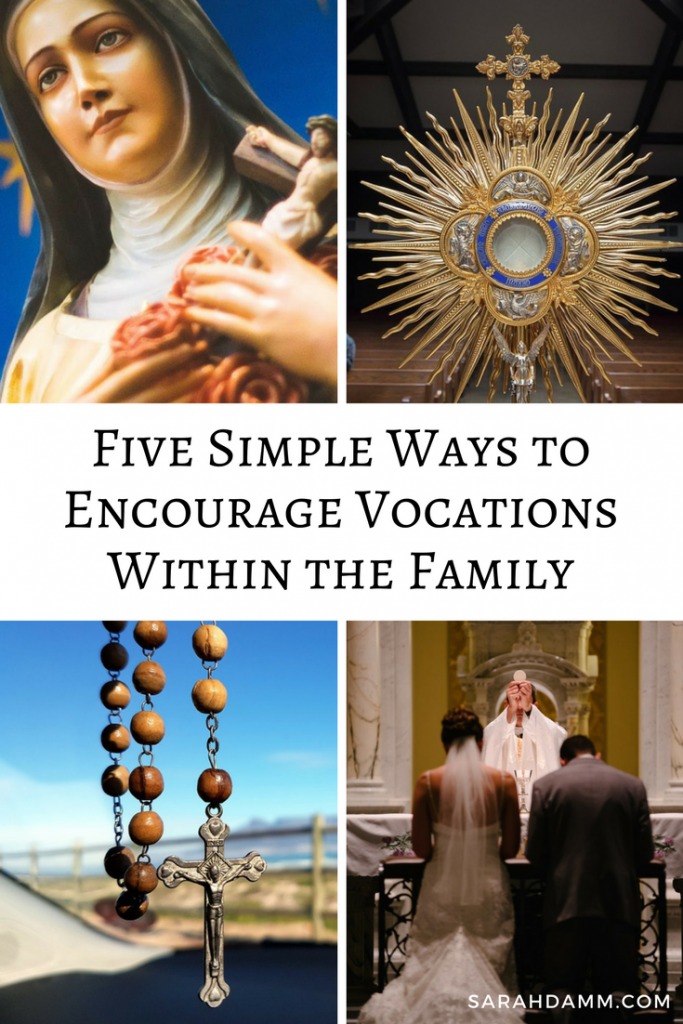 5 Simple Ways to Encourage Vocations Within the Family | sarahdamm.com