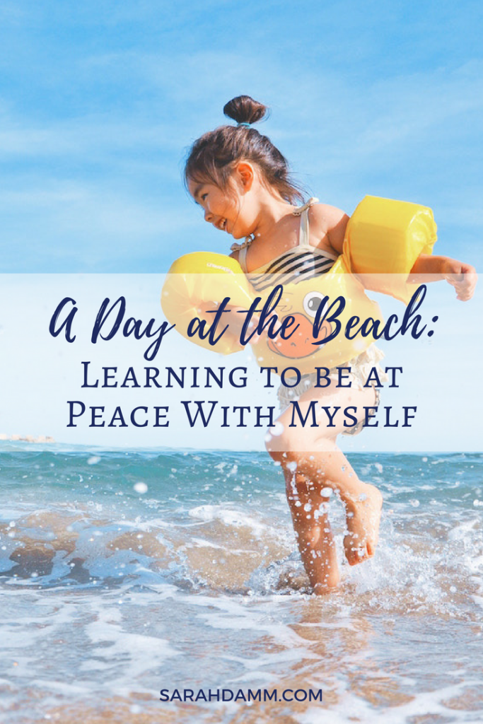 A Day at the Beach: Learning to be at Peace With Myself | sarahdamm.com