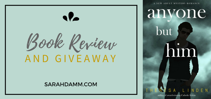 'Anyone But Him' Book Tour Stops Here (and a GIVEAWAY!) | sarahdamm.com