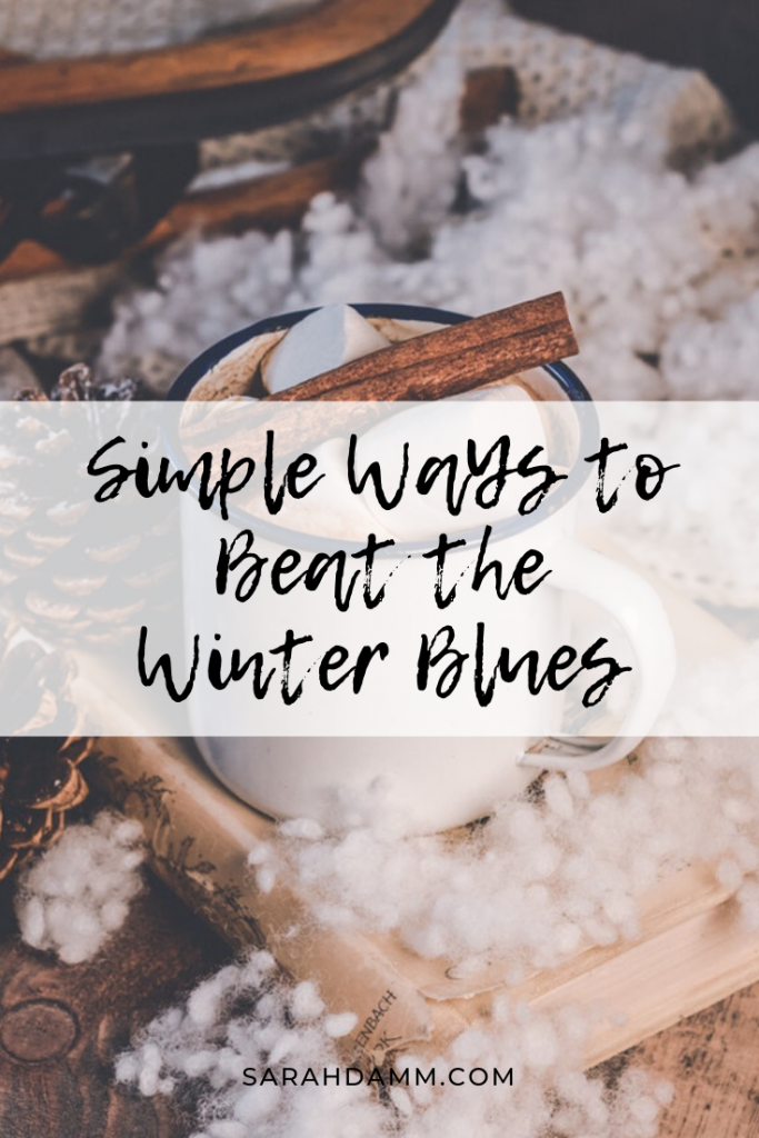 Simple Ways to Beat the Winter Blues | sarahdamm.com