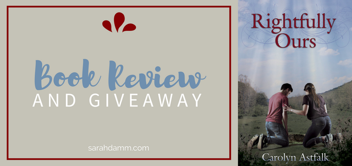 """""""Rightfully Ours"""" Review and Giveaway 