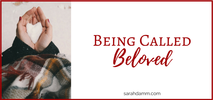 Being Called Beloved: A Reflection on the Feast of the Baptism of the Lord | sarahdamm.com